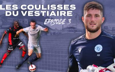 Les coulisses du vestiaire – Épisode 3 – Bourges